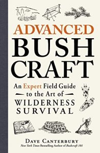 Dave Canterbury Expert Field Guide For Wilderness Survival