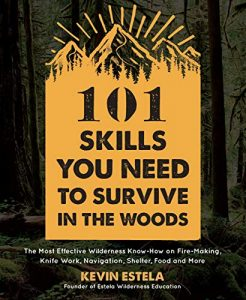 Kevin Estela 101 Skills For Living In The Outdoors